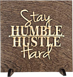 stay hungry stay humble sign