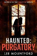 Haunted: Purgatory Kindle Edition