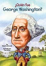 ¿Quién fue George Washington? (¿Quién fue?) (Spanish Edition)