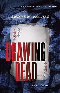 Drawing Dead: A Cross Novel (Cross Series Book 3)