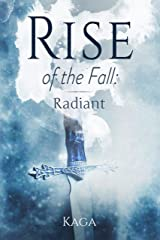 Rise of the Fall: Radiant Kindle Edition
