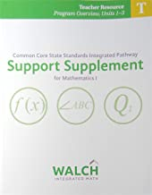 CCSS IP Support Supplement for Mathematics I Teacher Resource Program Overview Units 1-3