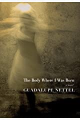 The Body Where I was Born Kindle Edition