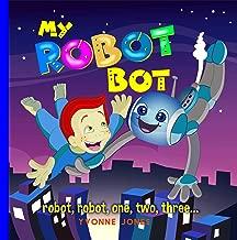 My Robot Bot: Robot, Robot, One, Two, Three