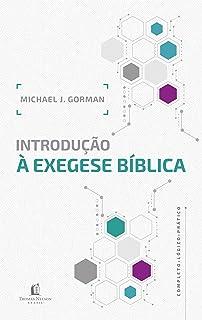 Introdução à Exegese Bíblica (Português)
