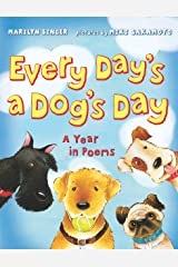 Every Day's a Dog's Day: A Year in Poems Kindle Edition