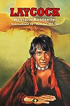 Laycock Western Sammelband 39: Romane 191-195 (German Edition)