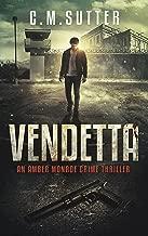 Vendetta: An Amber Monroe Crime Thriller Book 3
