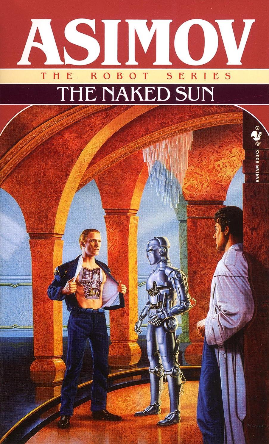予知自殺強いますThe Naked Sun (The Robot Series Book 2) (English Edition)