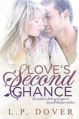 Love's Second Chance: A Second Chances Novel Kindle Edition