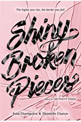 Shiny Broken Pieces: A Tiny Pretty Things Novel Kindle Edition