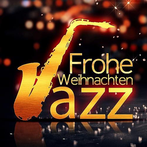 Frohe Weihnachten An Alle.Frohe Weihnachten An Alle By Jazz Musik Akademie On Amazon