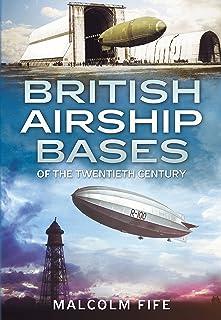 comprar comparacion British Airship Bases of the Twentieth Century