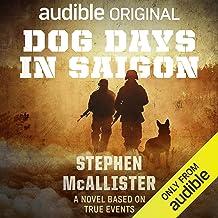 Dog Days in Saigon
