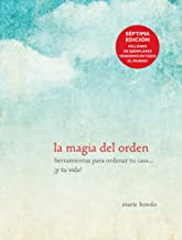 La magia del orden / The Life-Changing Magic of Tidying Up (Spanish Edition)