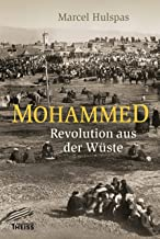 Mohammed: Revolution aus der Wüste (German Edition)