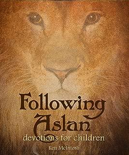 Following Aslan: A Book of Devotions for Children