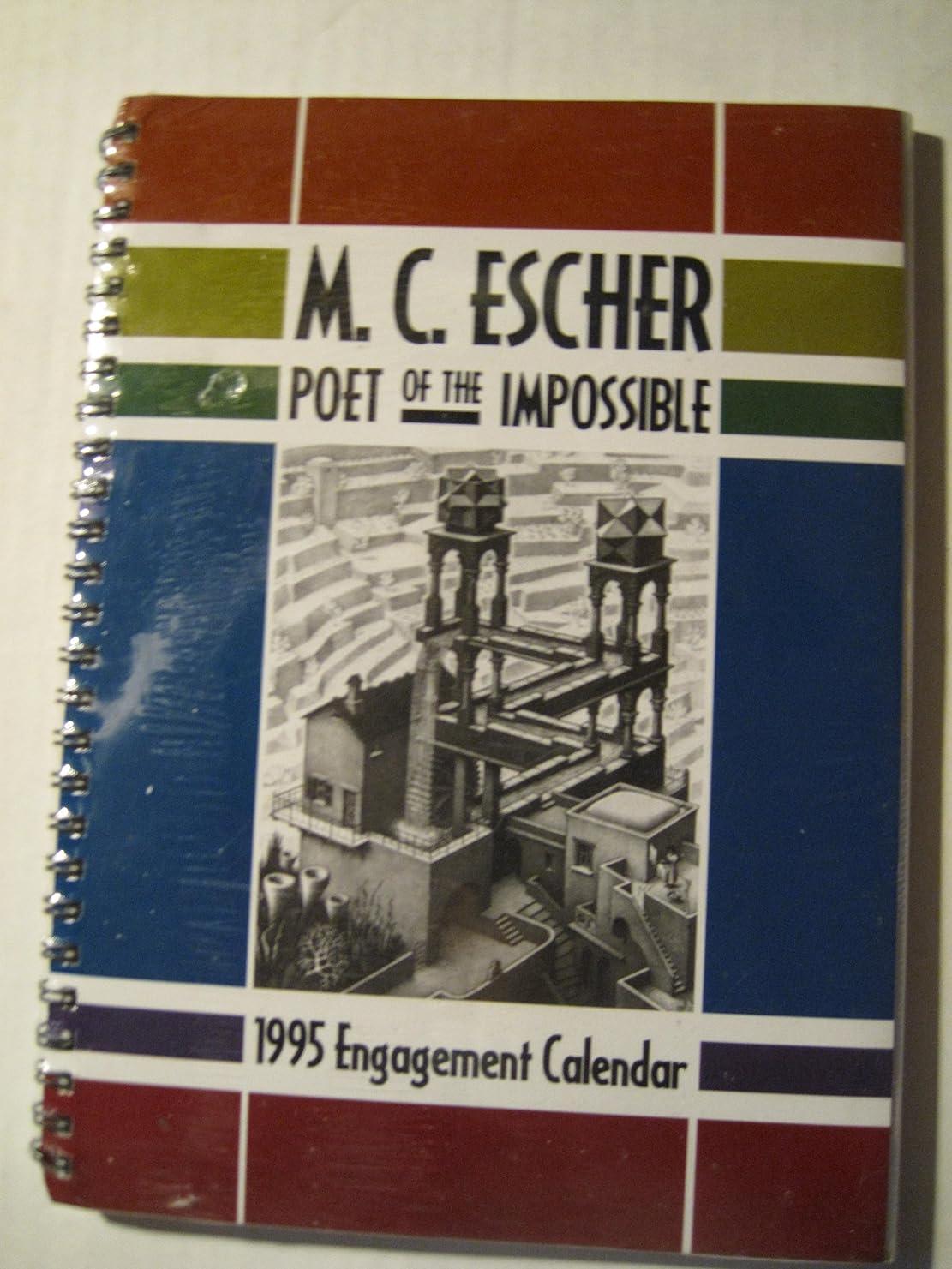 かろうじてハイランド四Cal 95: M.C. Escher : Poet of the Impossible : Engagement Calendar