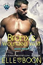 Bronx's Wounded Wolf, Mystic Wolves 4