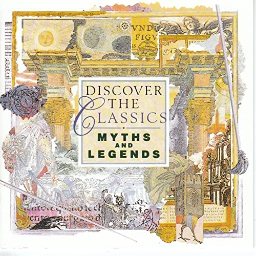 Discover The Classics - Myths And Legends by Various artists on