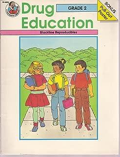Drug Education, Grade 2, Blackline Reproducibles, Plus Bonus Pull-out Poster (FS-3095 Drug Education)