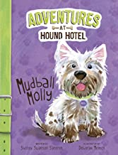Mudball Molly (Adventures at Hound Hotel)