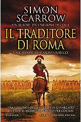 Il traditore di Roma Formato Kindle