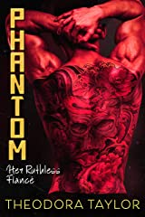Phantom: Her Ruthless Fiancé: 50 Loving States, Kentucky (Ruthless Triad Book 5) Kindle Edition