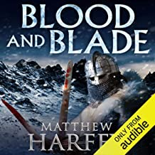 Blood and Blade: The Bernicia Chronicles, Book 3