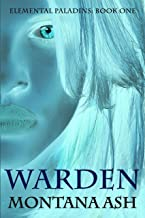 Warden (The Elemental Paladins Book 1)