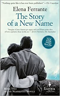 The Story of a New Name: A Novel (Neapolitan Novels, 2)