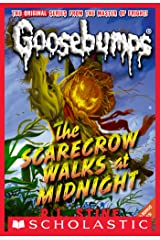 The Scarecrow Walks at Midnight (Classic Goosebumps #16) Kindle Edition