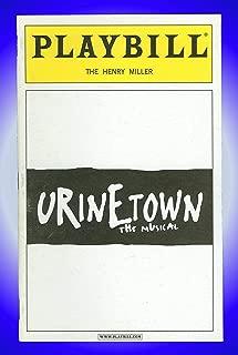 Urinetown, Broadway Playbill + Hunter Foster, David Beach, Jennifer Laura Thompson, Rick Crom, John Cullum, John Deyle, Ken Jennings, Victor W. Hawks
