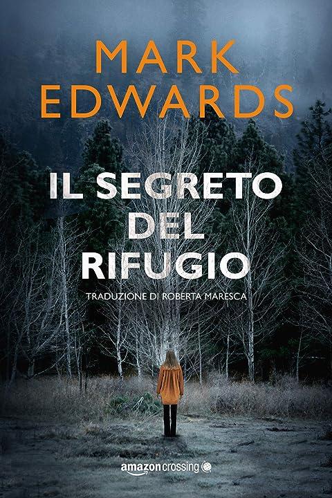 Il segreto del rifugio - mark edwards (italiano) copertina flessibile 978-2919807017