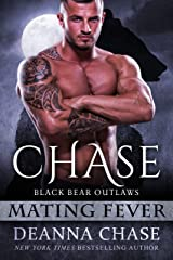 Chase: Black Bear Outlaws #2 (Mating Fever) Kindle Edition