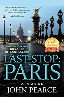 Last Stop: Paris: The Sequel to Treasure of Saint-Lazare (The Eddie Grant Series Book 2)