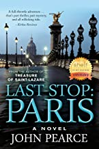 Last Stop: Paris: The Sequel to Treasure of Saint-Lazare (The Eddie Grant Series Book 2)