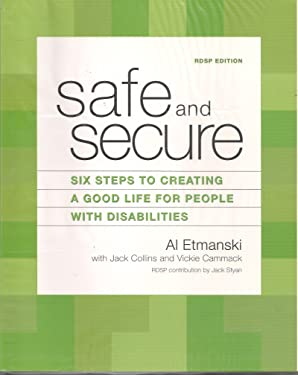 Safe and Secure: Six Steps to Creating a Good Life for People with Disabilities (RDSP Edition)