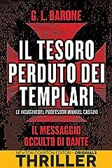 Il tesoro perduto dei templari. Il messaggio occulto di Dante Formato Kindle