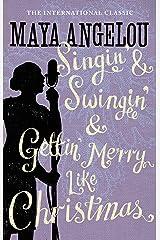 Singin' & Swingin' and Gettin' Merry Like Christmas Kindle Edition