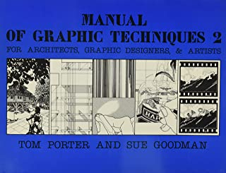 Manual of Graphic Techniques 2; for Architects, Graphic Designers, and Artists (No 2)