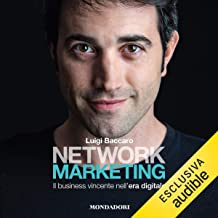 Network marketing: Il business vincente nell'era digitale