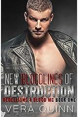 New Bloodlines Of Destruction (Rebellions 4 Blood MC) Kindle Edition