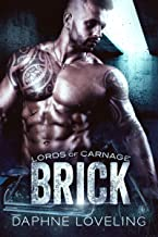 BRICK: Lords of Carnage MC Book 3
