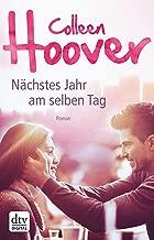 Nächstes Jahr am selben Tag: Roman (German Edition)