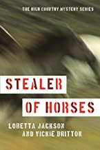 Stealer of Horses (High Country Mystery Book 3)