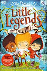 The Spell Thief (Little Legends Book 1) Kindle Edition