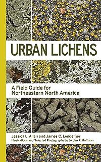 Urban Lichens: A Field Guide for Northeastern North America