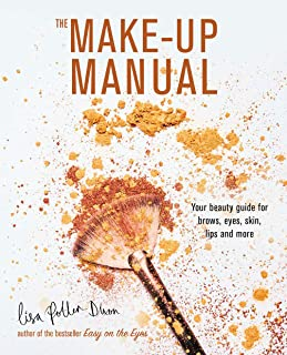The Make-up Manual: Your beauty guide for brows, eyes, skin, lips and more