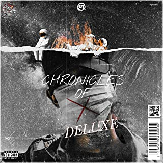 Chronicles of X (Deluxe) [Explicit]